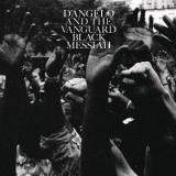Albumcover: D'Angelo and The Vanguard - Black Messiah