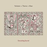 Cover: Yorkston, Thorne, Khan - Everything Sacred