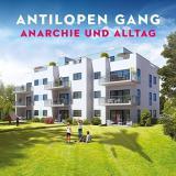 Cover: Antilopen Gang - Anarchie und Alltag