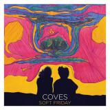 Cover: Coves - Soft Friday