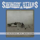 Albumcover: Swingin' Utters - Fistful Of Hollow