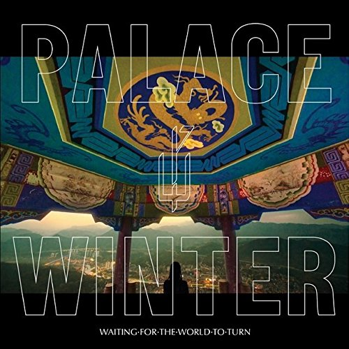 Albumcover: Palce Winter -- Waiting For The World To Turn