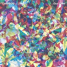Cover: Caribou - Our Love